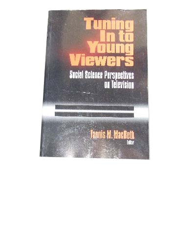 Image for Tuning in to Young Viewers  Social Science Perspectives on Television