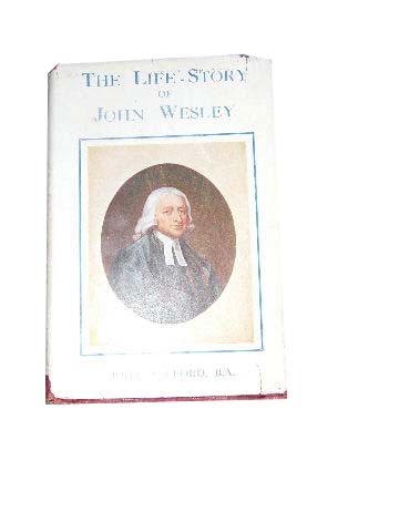 Image for The Life of John Wesley.