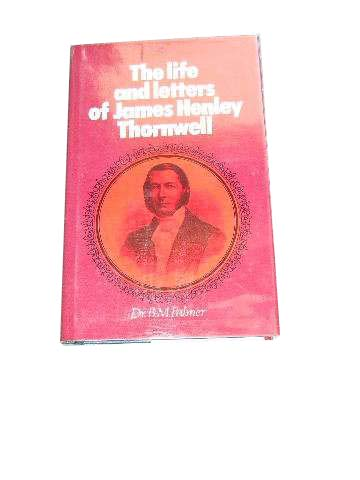Image for The Life and Letters of James Henley Thornwell.
