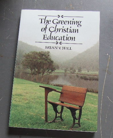 Image for The Greening of Christian Education.