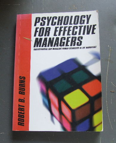 Image for Psychology for Effective Managers  Understanding and Managing Human Behavior in the Workplace