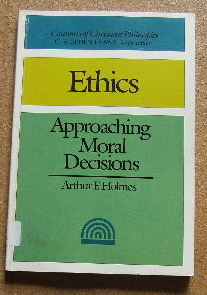 Image for Ethics Approaching Moral Decisions   (Contours of Christian Philosophy)