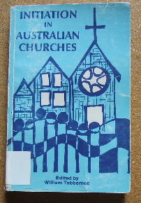 Image for Initiation in Australian Churches.