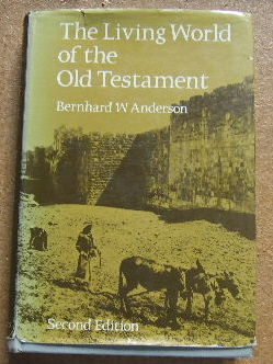 Image for The Living World of the Old Testament (Second edition).