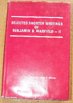 Image for Selected Shorter Writings of.  Vol 2  Edited by John E. Meeter