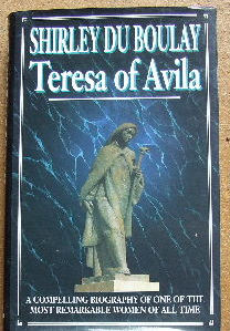 Image for Teresa of Avila: Her Story: a Compelling Biography of One of the Most Remarkable Women of All Time.
