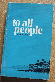 Image for To All People: a History of the Hawaii Conference of the United Church.