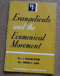 Image for Evangelicals and the Ecumenical Movement.