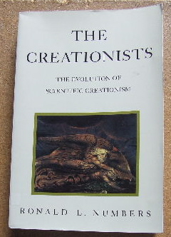 Image for The Creationists: The Evolution of Scientific Creationism.