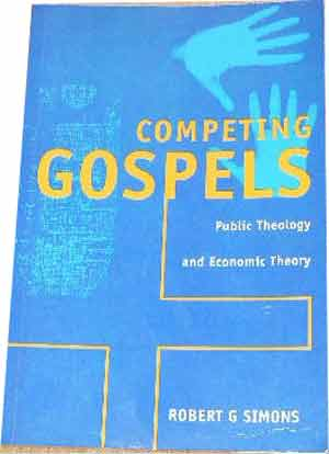 Image for Competing Gospels: Public Theology and Economic Theory.