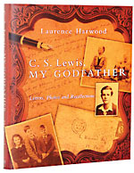 Image for C. S. Lewis, My Godfather  Letters, Photos and Recollections