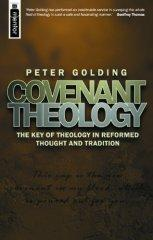 Image for Covenant Theology : The Key of Theology in Reformed Thought and Tradition.