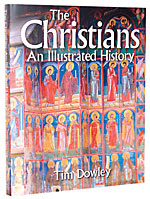 Image for The Christians  An Illustrated History