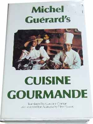 Image for Michel Guerard's Cuisine Gourmande  Edited and Adapted by Caroline Conran and adapted for Australia by Elise Pascoe