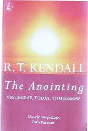 Image for The Anointing  Yesterday, Today and Tomorrow