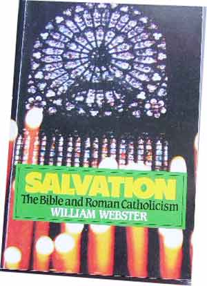 Image for Salvation. The Bible and Roman Catholicism.