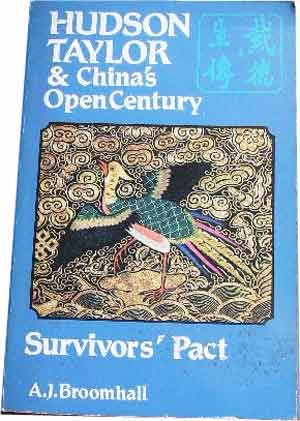 Image for Hudson Taylor & China's Open Century.... Book Four ... Survivor's Pact.