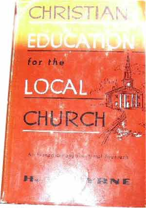 Image for Christian Education for the Local Church  An Evangelical and Functional Approach
