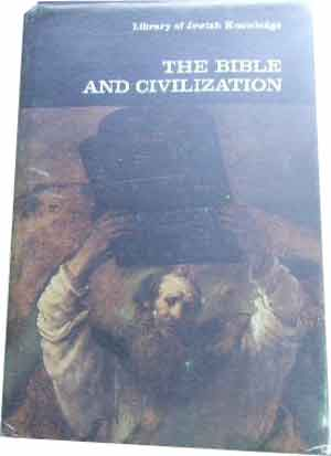 Image for The Bible and Civilization.