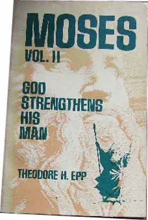 Image for Moses Vol 2 Moses' God Strengthens His Man.