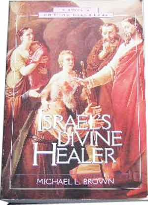 Image for Israel's Divine Healer  Studies in Old Testament Biblical Theology