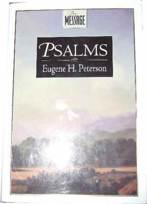 Image for The Message Psalms : Psalms in Contemporary Language.