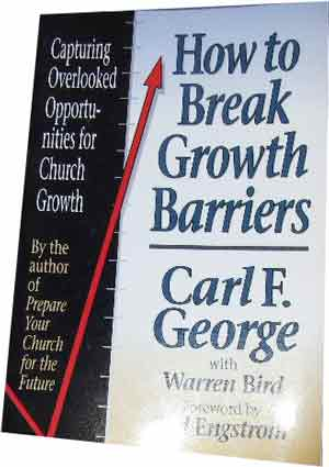 Image for How to Break Growth Barriers  Capturing Overlooked Opportunities for Church Growth