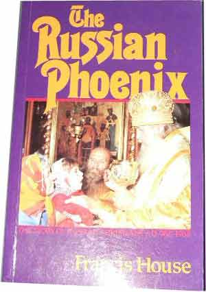 Image for The Russian Pheonix  The Story of Russian Christians AD 998 - 1988