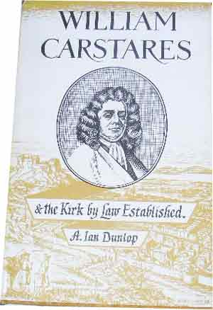 Image for William Carstares and The Kirk by Law Established  The Chalmers Lectures