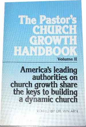 Image for The Pastor's Church Growth Handbook volume II  America's leading authorities on church growth share the keys to building a dynamic church