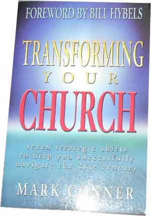 Image for Transforming Your Church  Seven Strategic Shifts to Help You Successfully Navigate the 21st Century