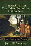 Image for Panentheism  The Other God of the Philosophers From Plato to the Present