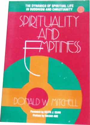 Image for Spirituality and Emptiness: The Dynamics of Spiritual Life in Buddhism and Christianity.