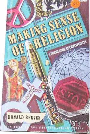 Image for Making Sense of Religion  A fresh look at Christianity