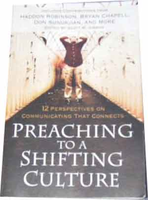 Image for Preaching to a Shifting Culture: 12 Perspectives on Communicating that Connects.