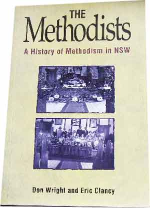Image for The Methodists  A History of Methodism in New South Wales
