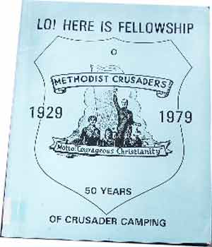 Image for Lo! Here is Fellowship  Methodist Crusader 1929 - 1979