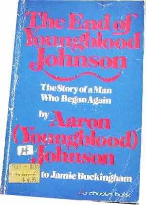Image for The End of Youngblood Johnson  As told by Jamie Buckingham
