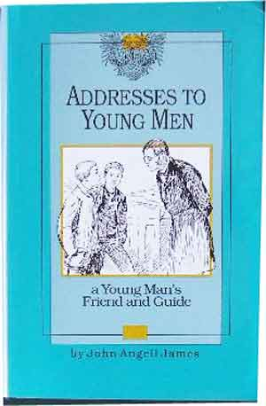 Image for Addresses to Young Men  A Young Man's Friend and Guide
