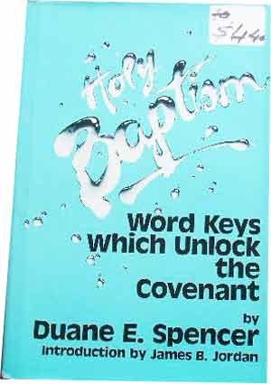 Image for Holy Baptism: Word Keys Which Unlock the Covenant.