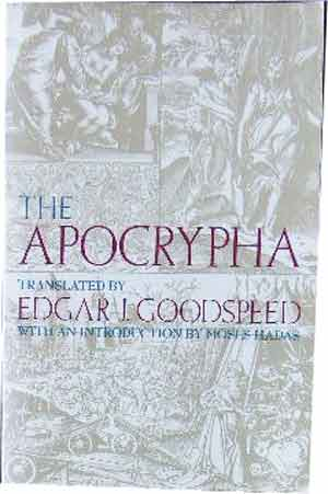 Image for The Apocrypha. An American Translation  Introduction by Moses Hadas