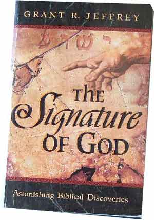 Image for Signature of GOD  Astonishing Biblical Discoveries