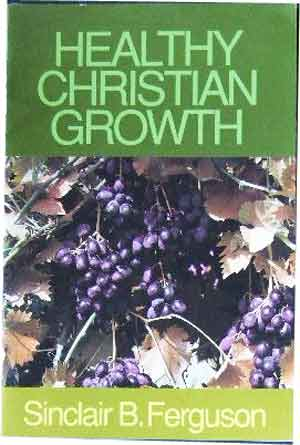 Image for Healthy Christian Growth.