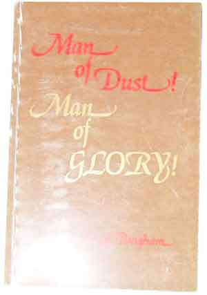 Image for Man of Dust! Man of Glory!