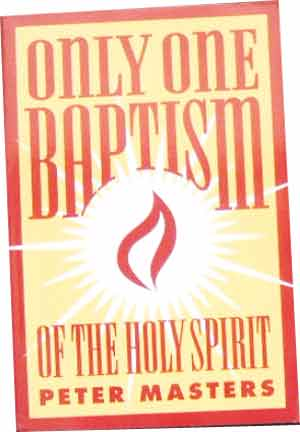Image for Only One Baptism of the Holy Spirit.