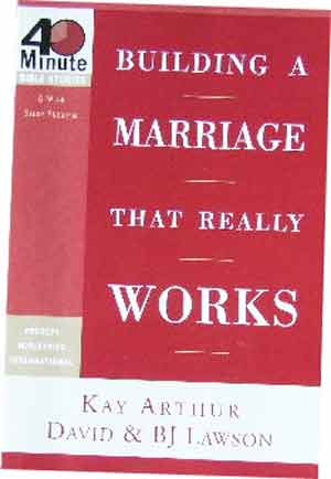 Image for Building a Marriage That Really Works (40-Minute Bible Studies).