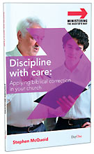 Image for Discipline With Care: Applying Biblical Correction in your Church  (Ministering the Master's Way)