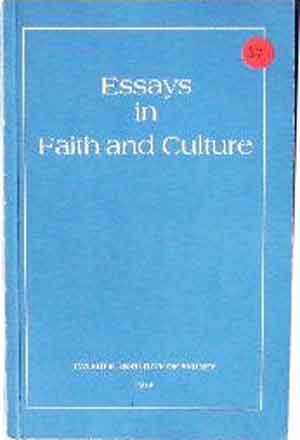 Image for Essays in Faith and Culture.