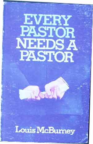 Image for Every Pastor Needs A Pastor.