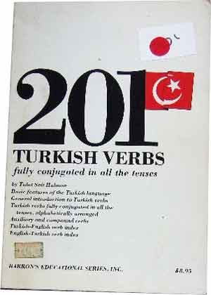 Image for 201 Turkish Verbs: Fully Conjugated in All the Tenses (201 Verbs Series).